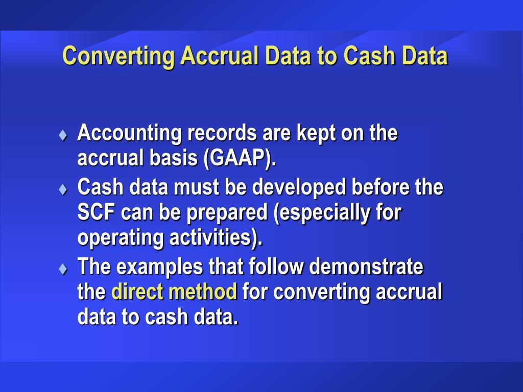 Converting Accrual Data to Cash Data