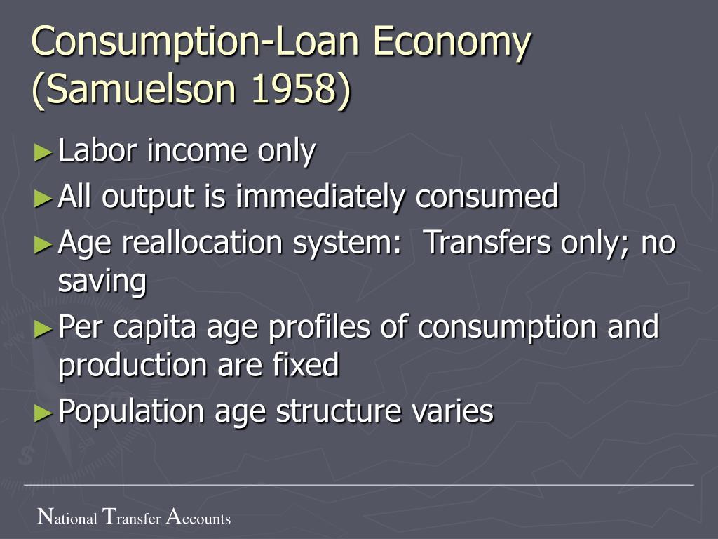 Consumption-Loan Economy