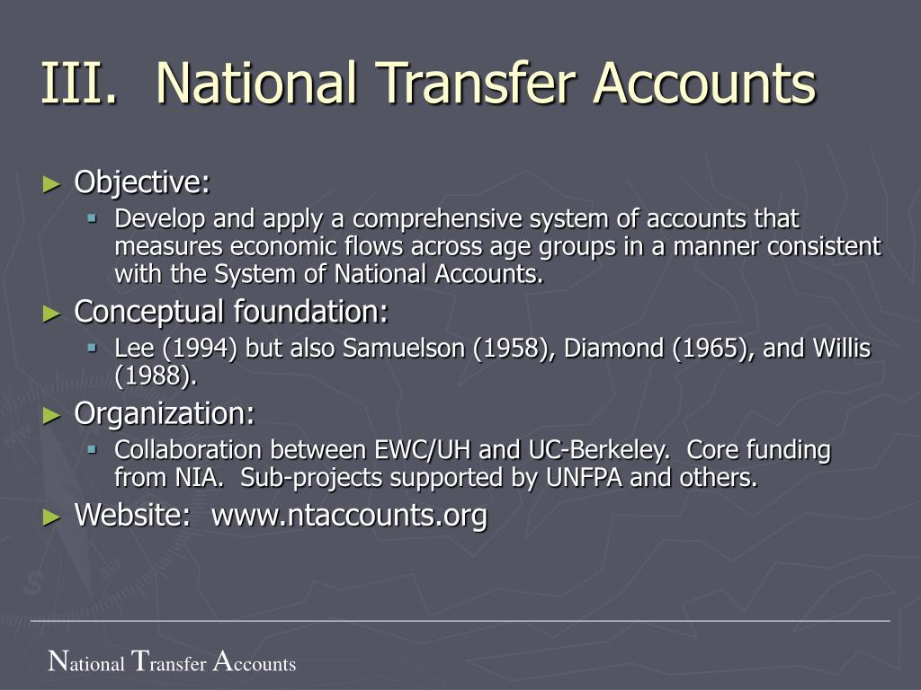 III.  National Transfer Accounts