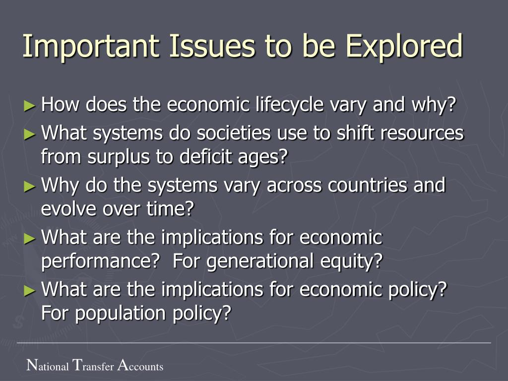 Important Issues to be Explored