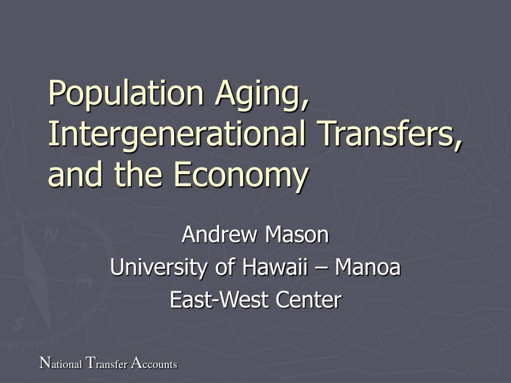 population aging intergenerational transfers and the economy