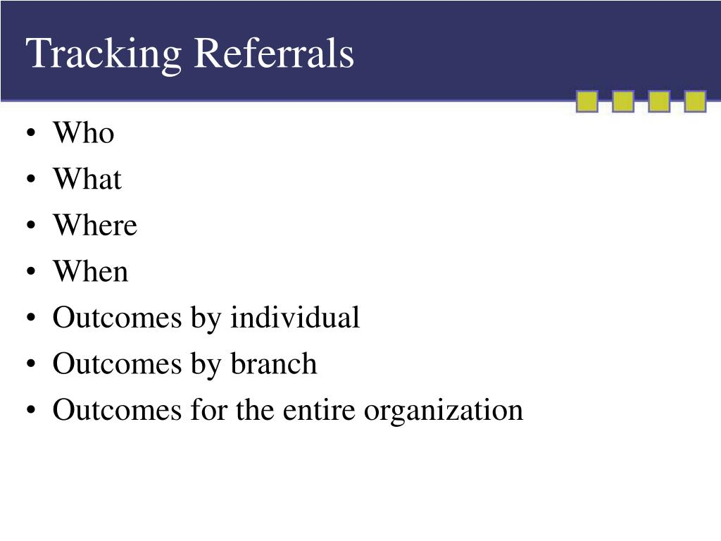 Tracking Referrals