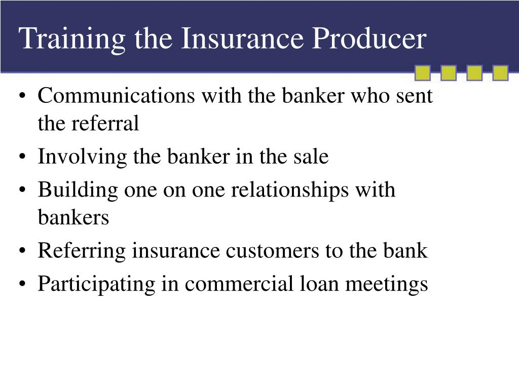 Training the Insurance Producer