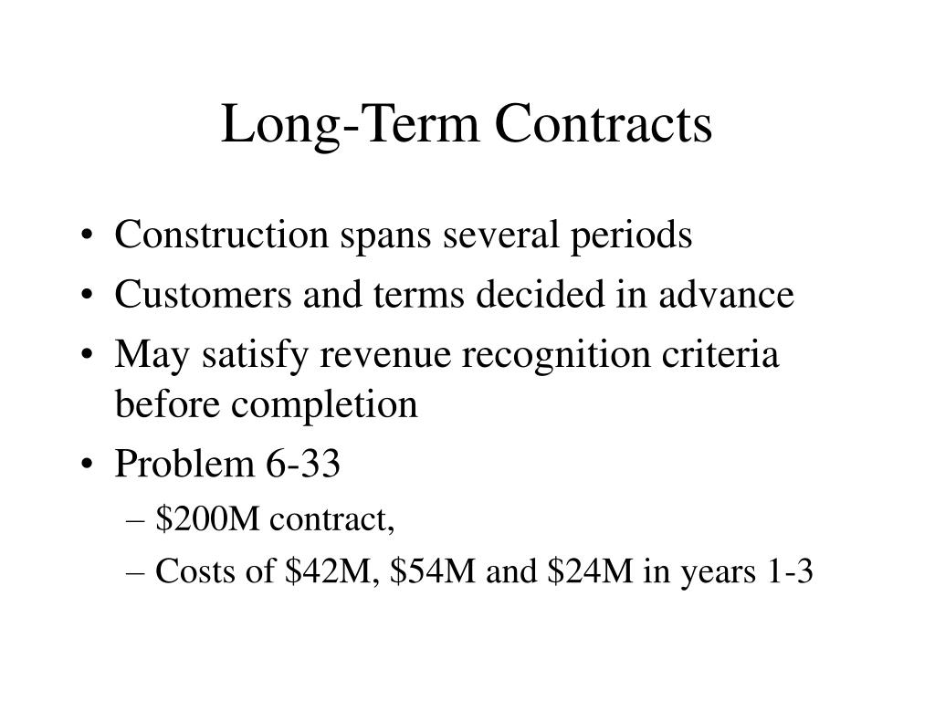 Long-Term Contracts