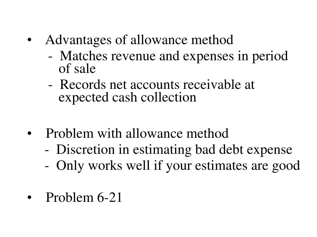 Advantages of allowance method
