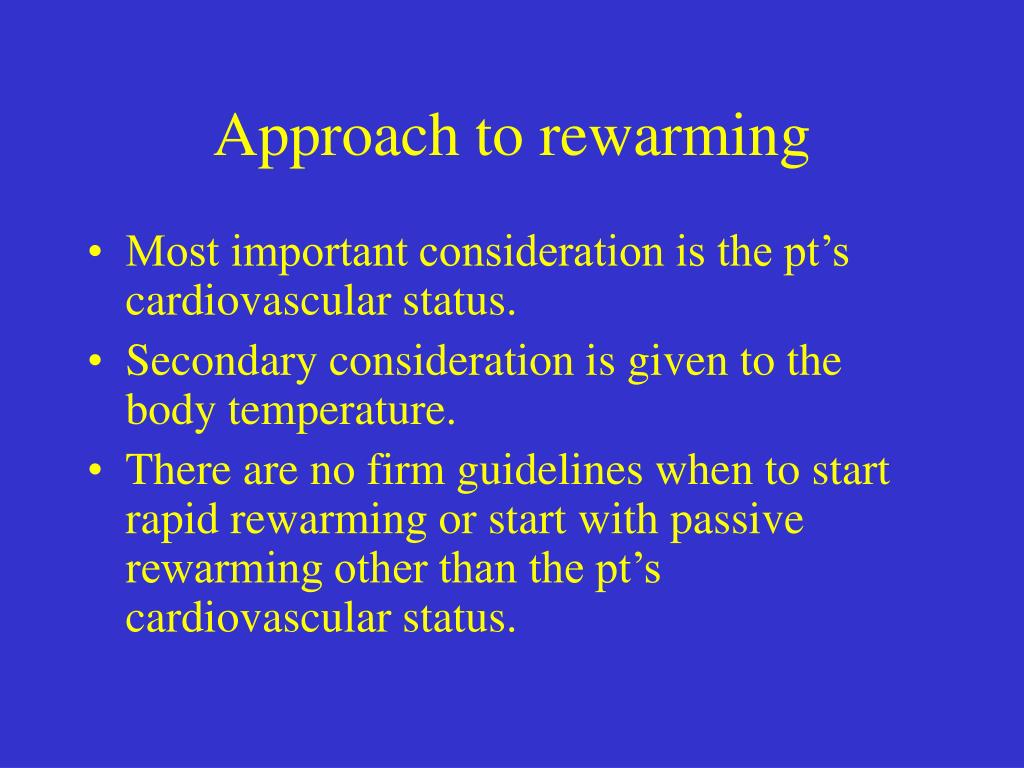 Approach to rewarming