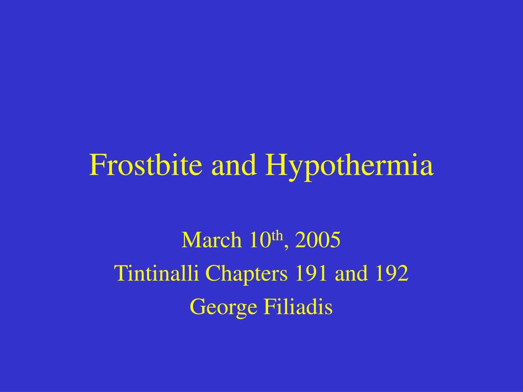 Frostbite and Hypothermia