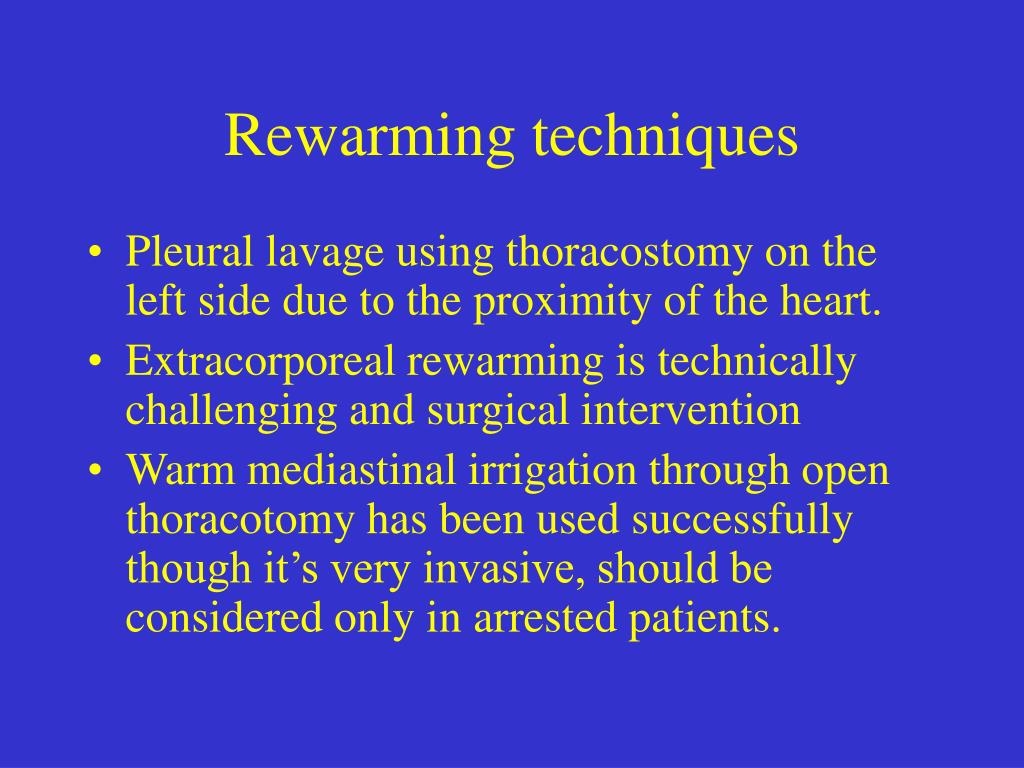 Rewarming techniques