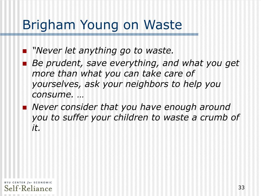 Brigham Young on Waste