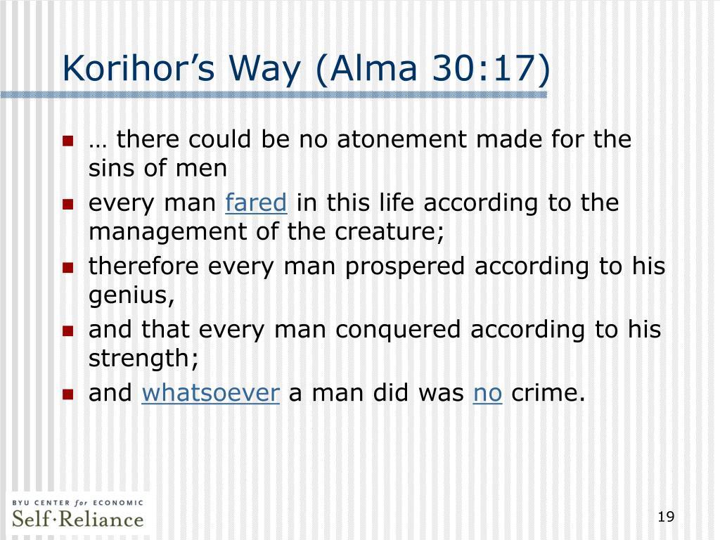 Korihor's Way (Alma 30:17)