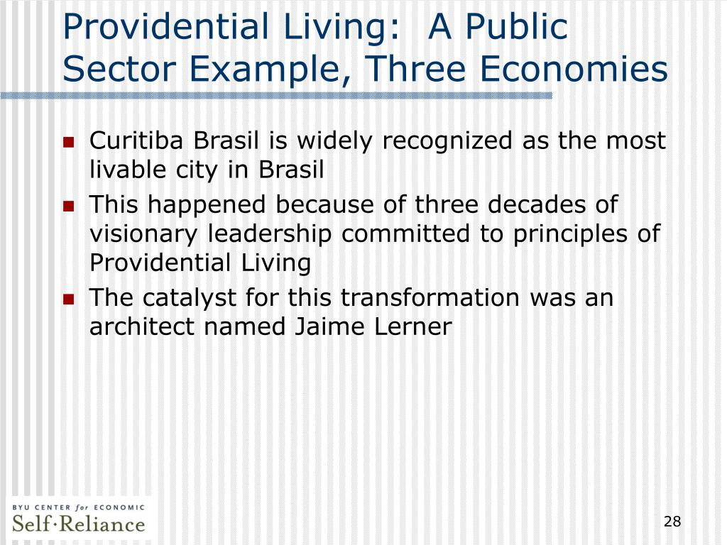 Providential Living:  A Public Sector Example, Three Economies