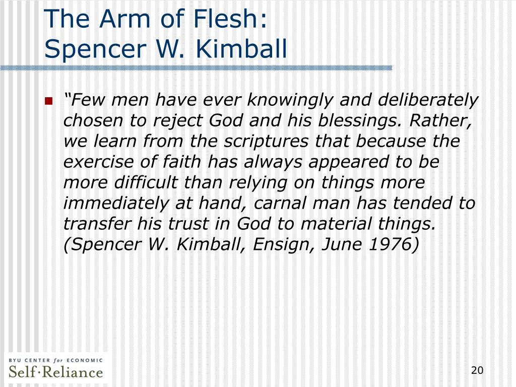 The Arm of Flesh:
