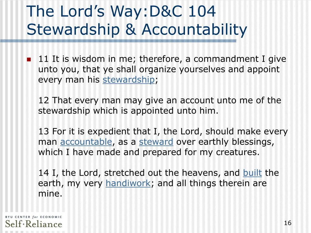 The Lord's Way:D&C 104 Stewardship & Accountability