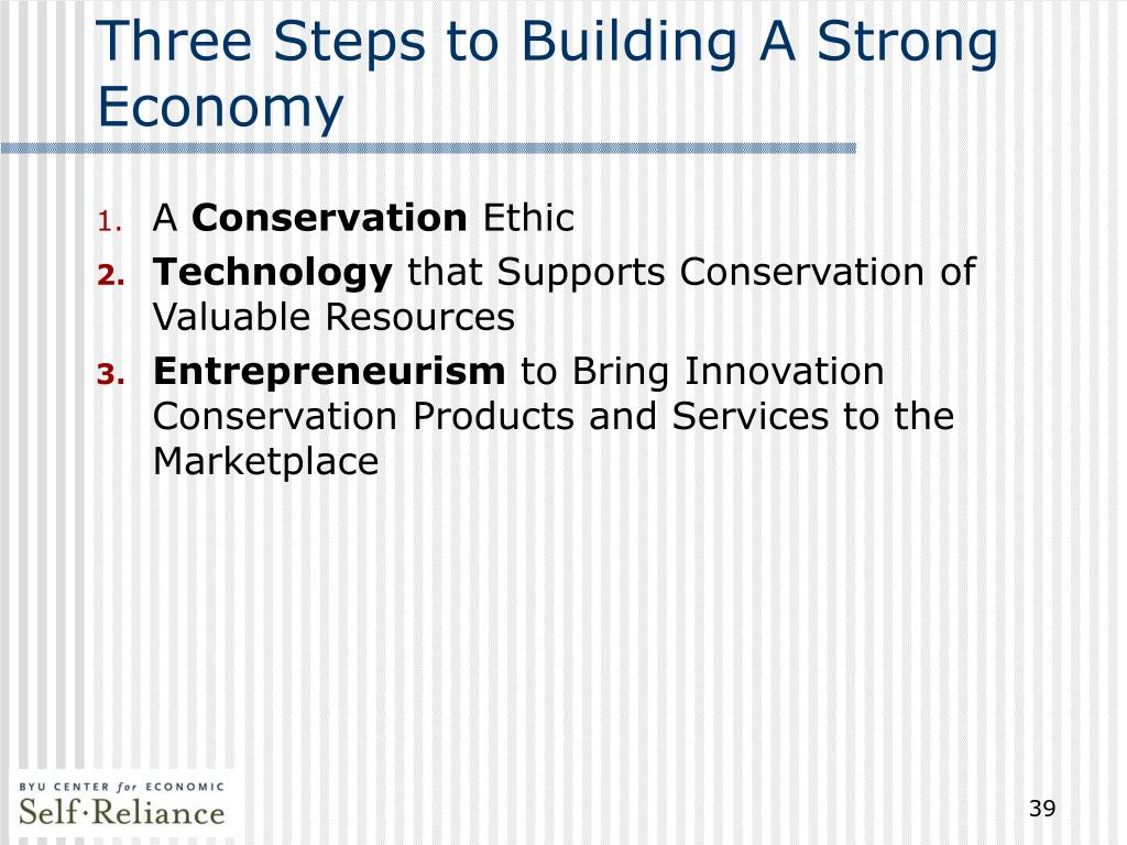 Three Steps to Building A Strong Economy