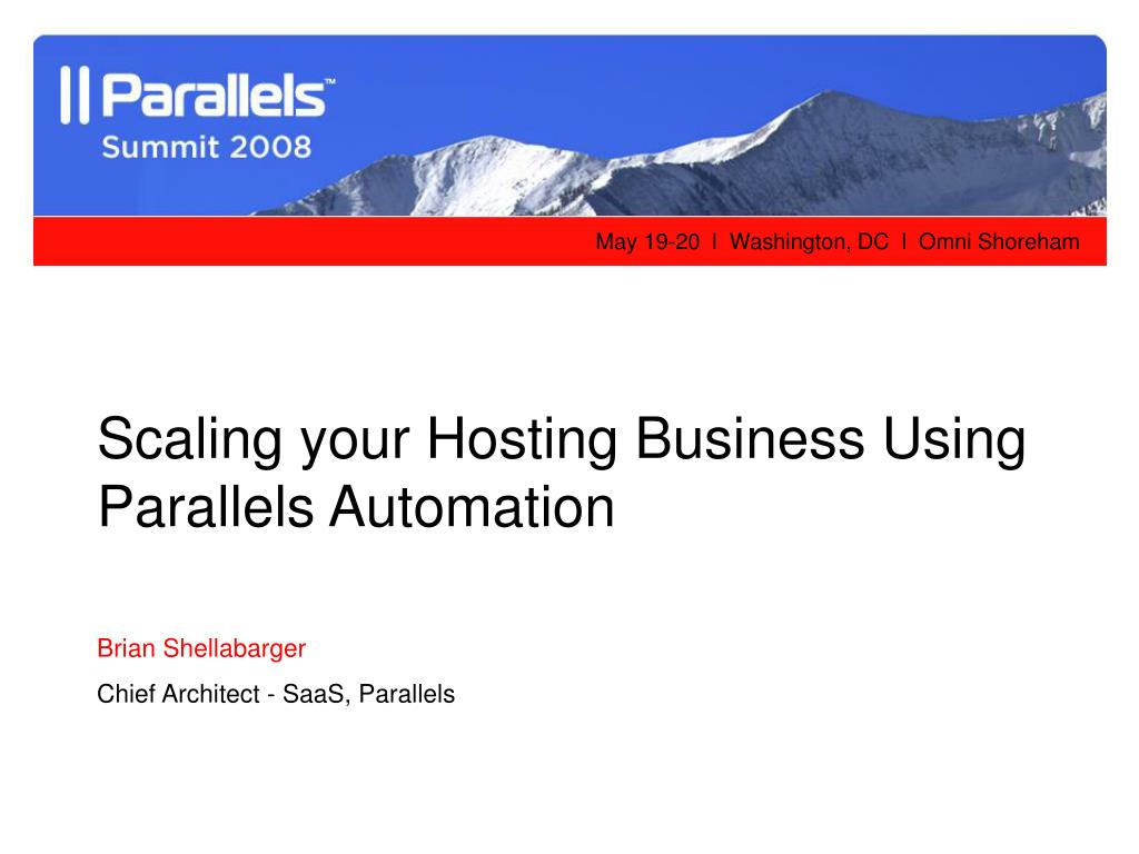 Scaling your Hosting Business Using Parallels Automation