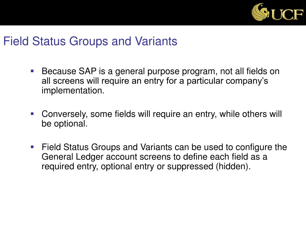 Field Status Groups and Variants