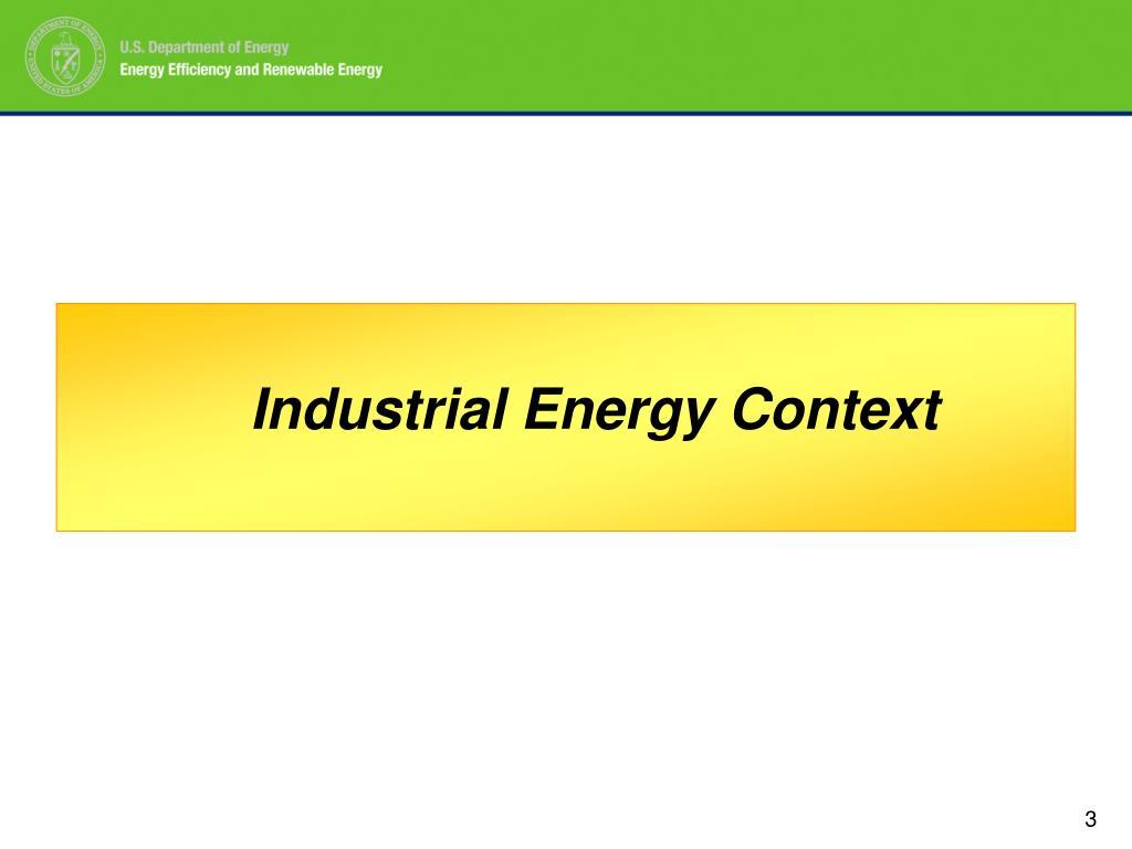 Industrial Energy Context