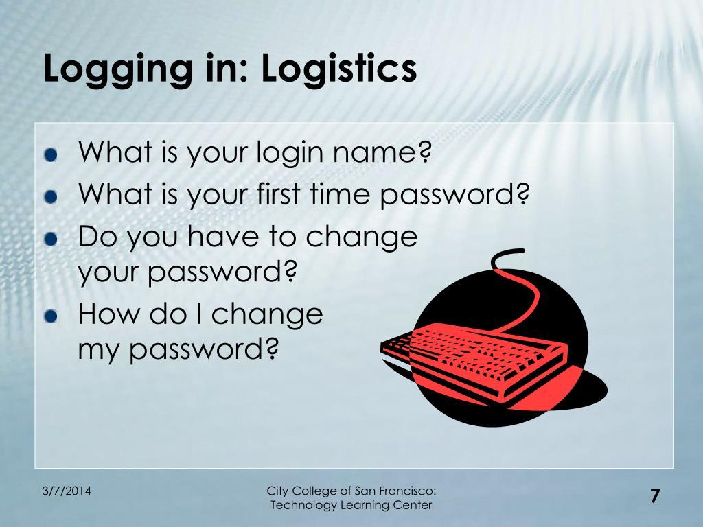 Logging in: Logistics