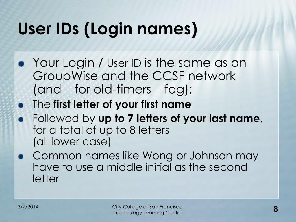 User IDs (Login names)