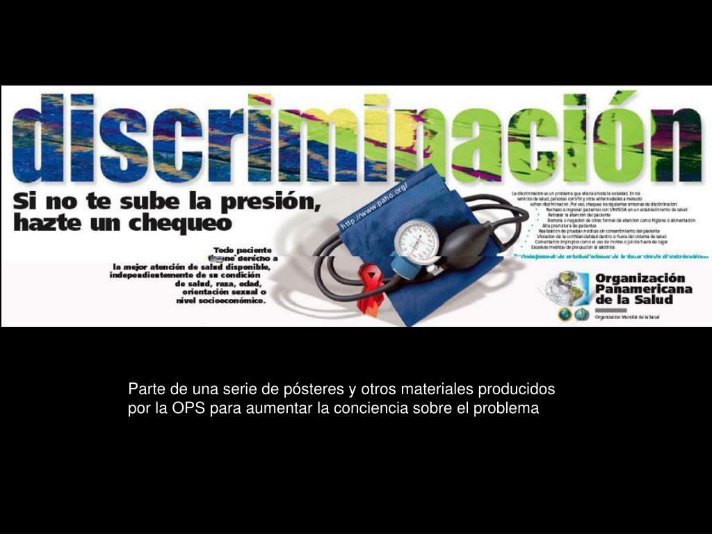 Parte de una serie de pósteres y otros materiales producidos por la OPS para aumentar la conciencia sobre el problema