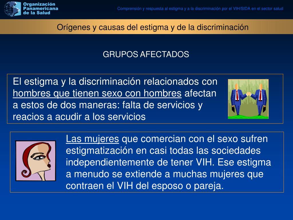 Orígenes y causas del estigma y de la discriminación