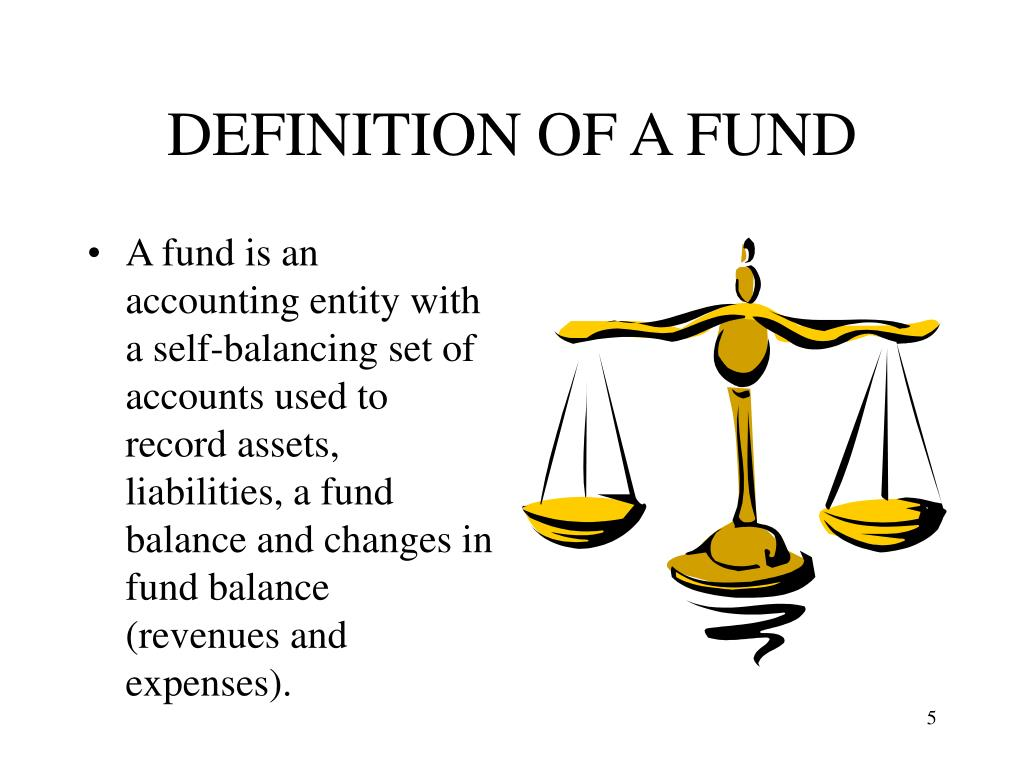 DEFINITION OF A FUND