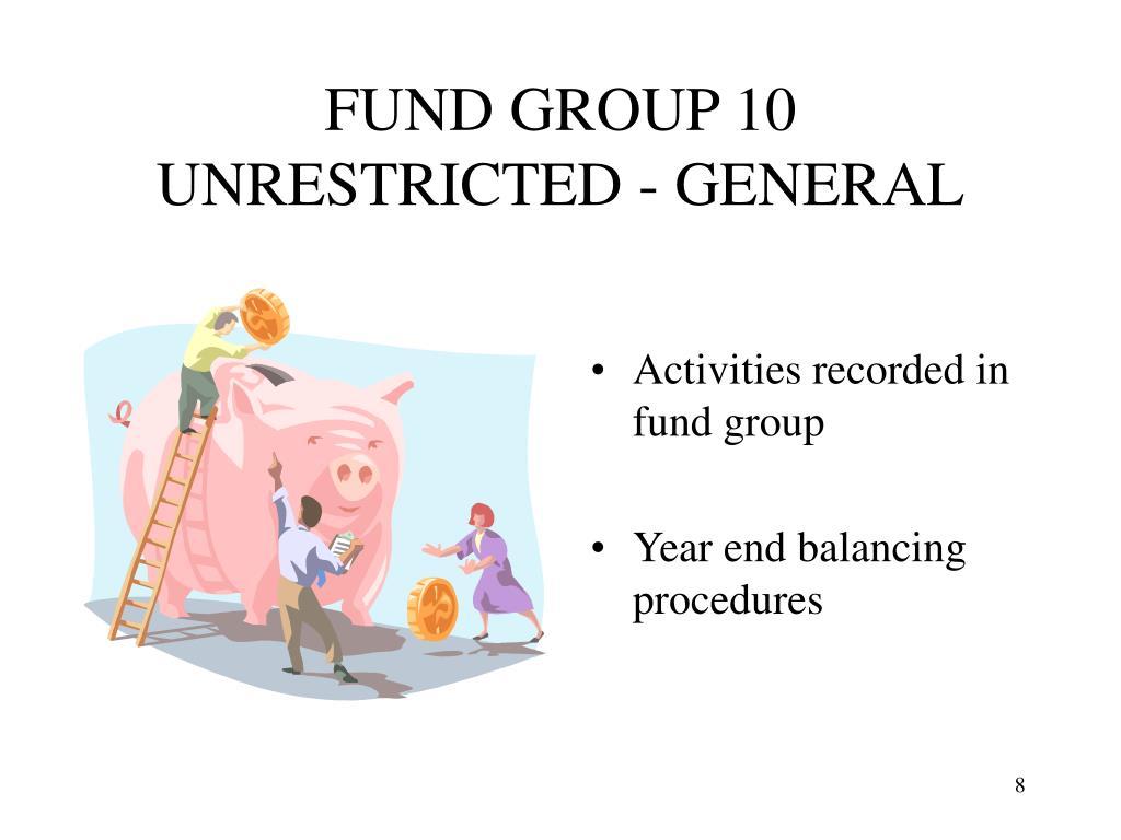FUND GROUP 10