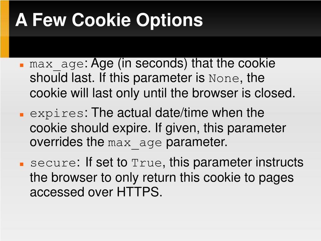 A Few Cookie Options