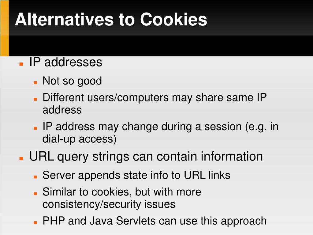 Alternatives to Cookies