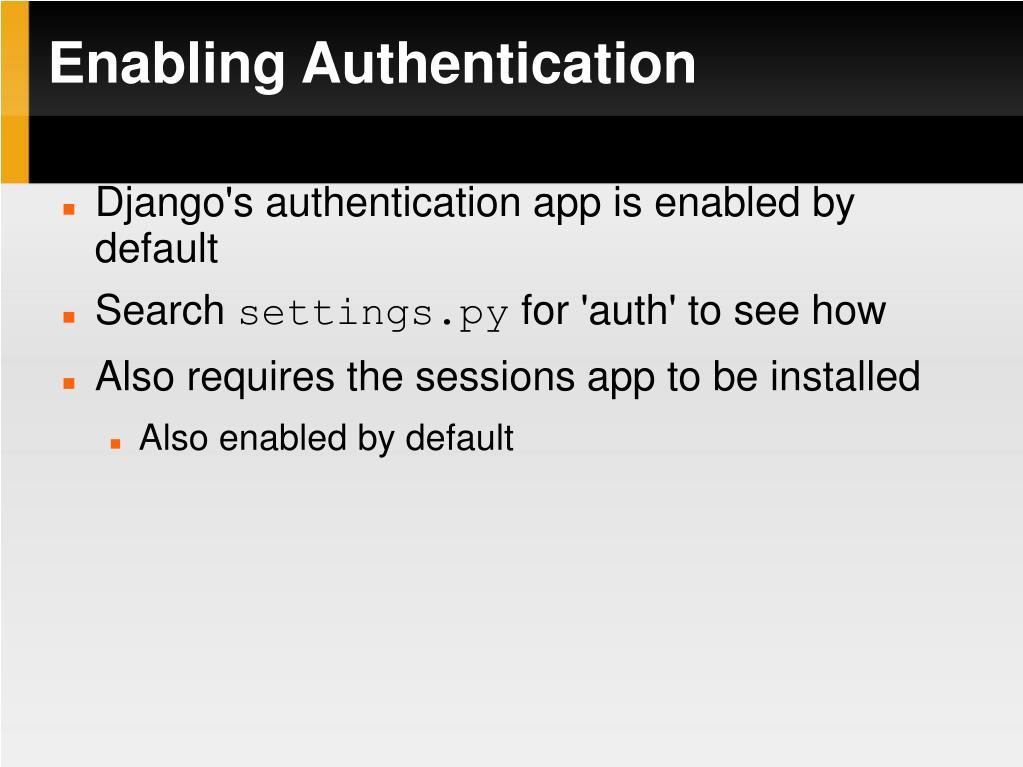 Enabling Authentication