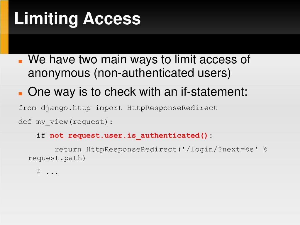 Limiting Access