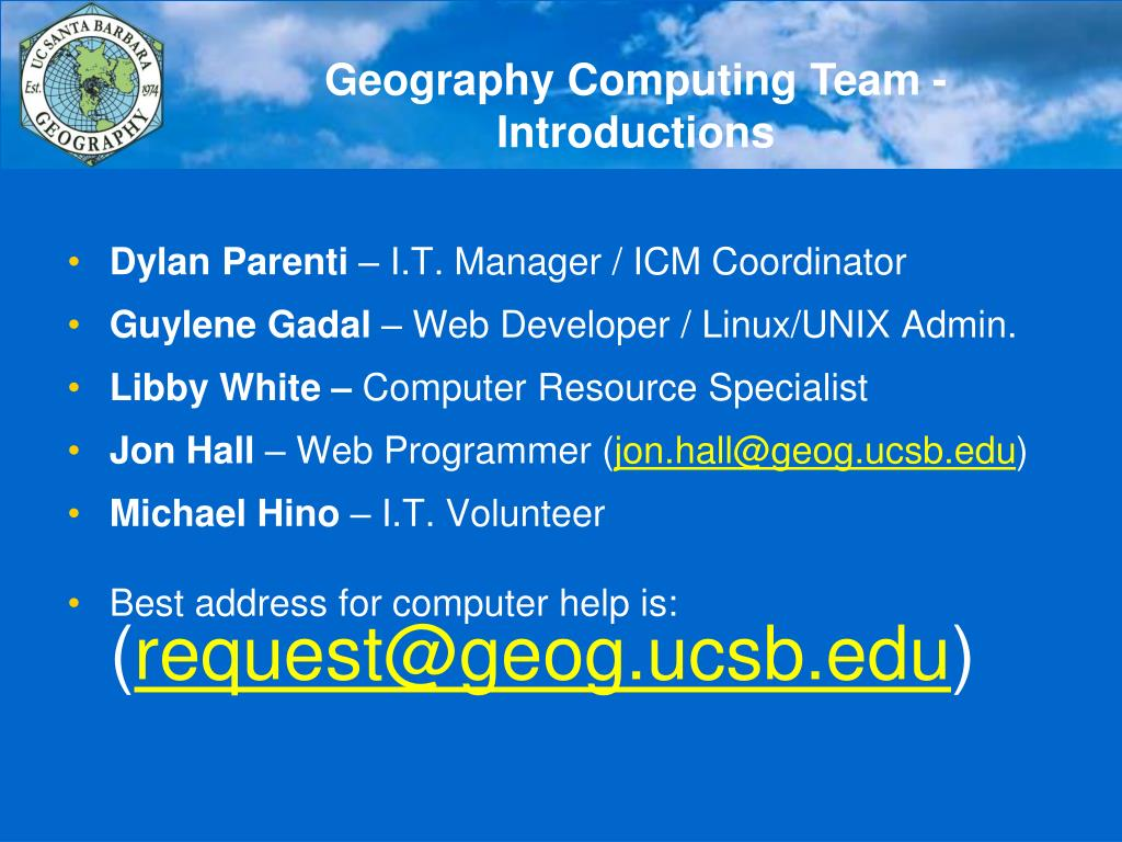 Geography Computing Team - Introductions