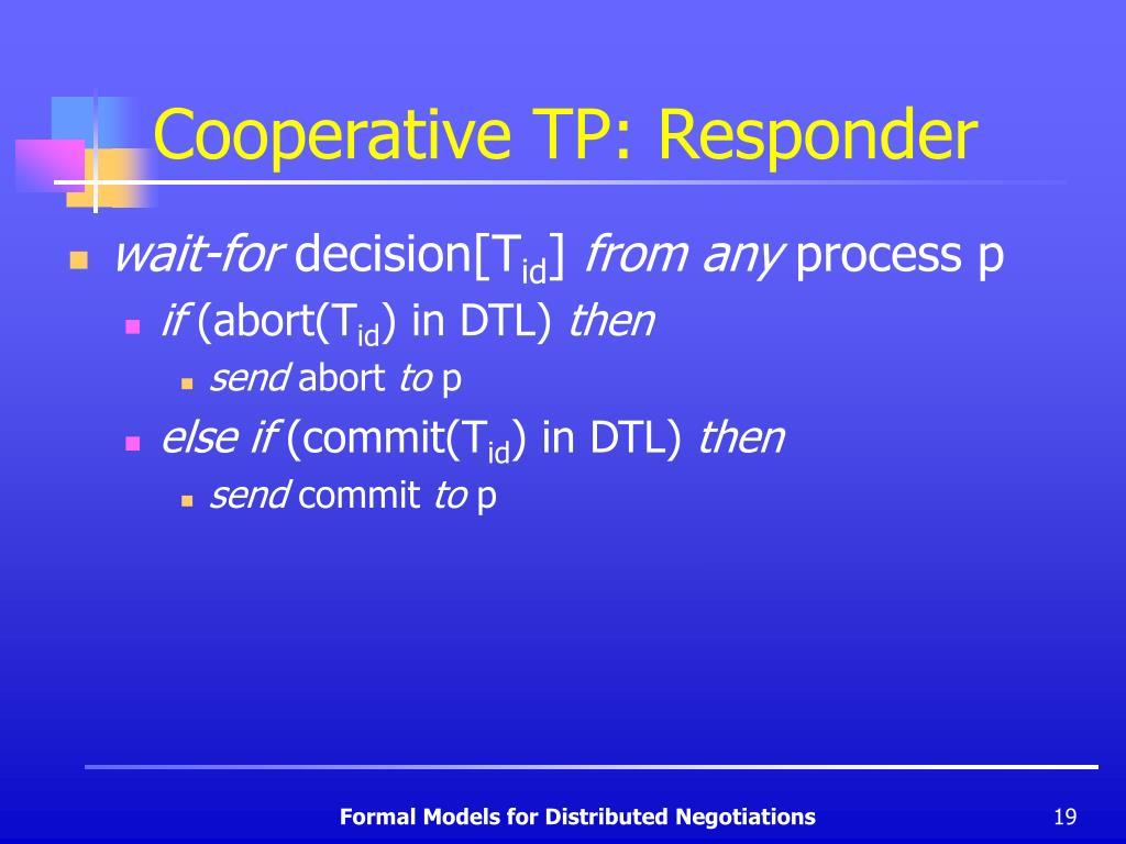 Cooperative TP: Responder