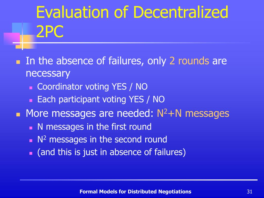 Evaluation of Decentralized 2PC
