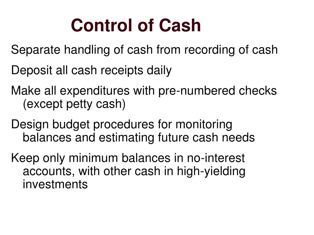 Control of Cash