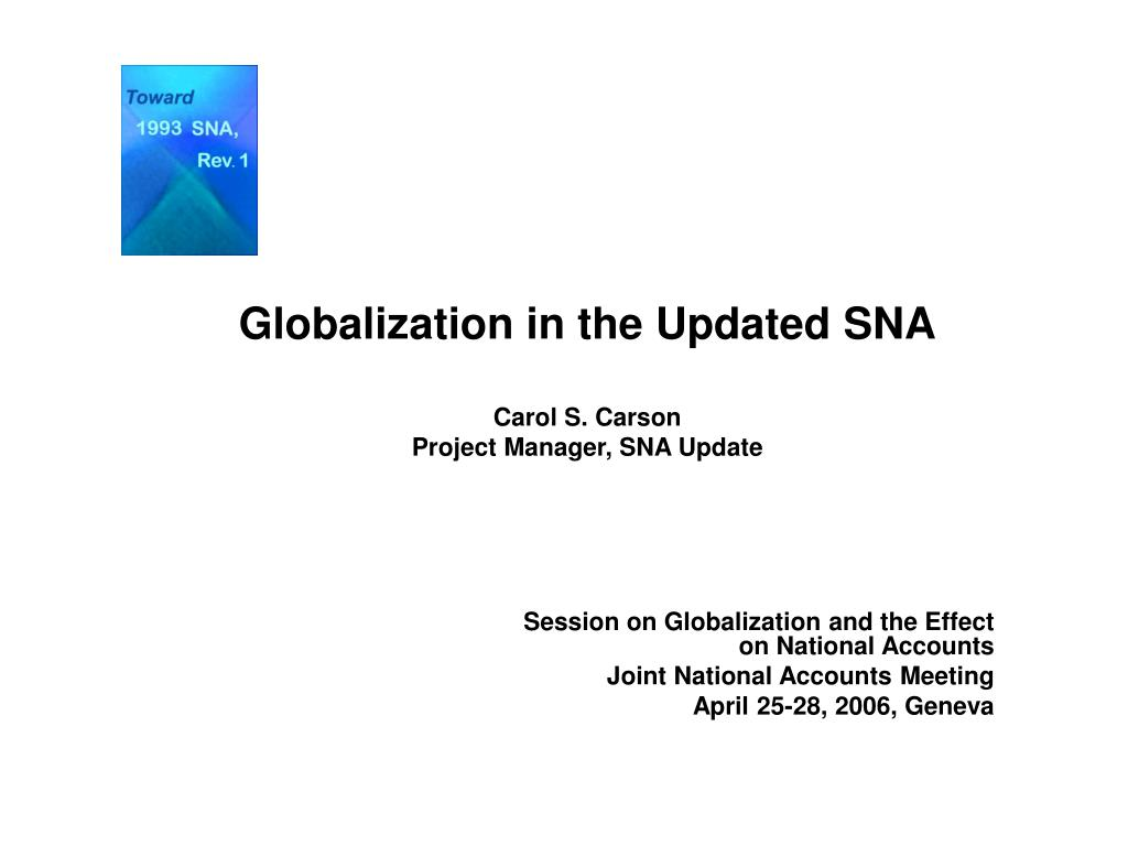 Globalization in the Updated SNA