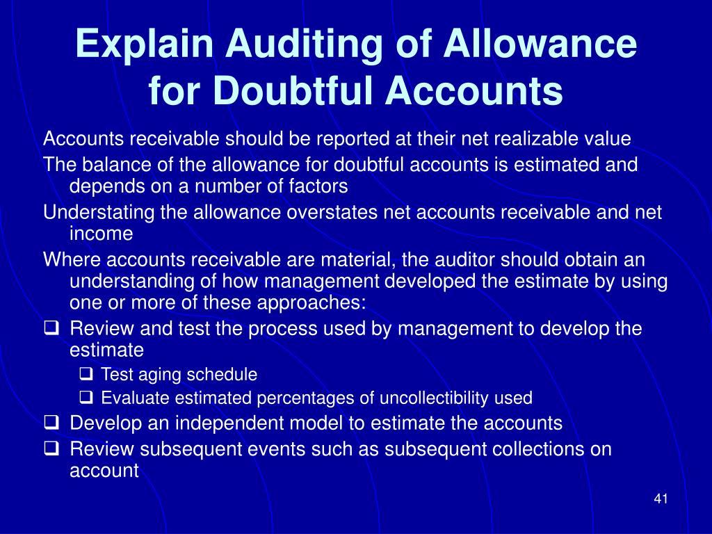 Explain Auditing of Allowance for Doubtful Accounts