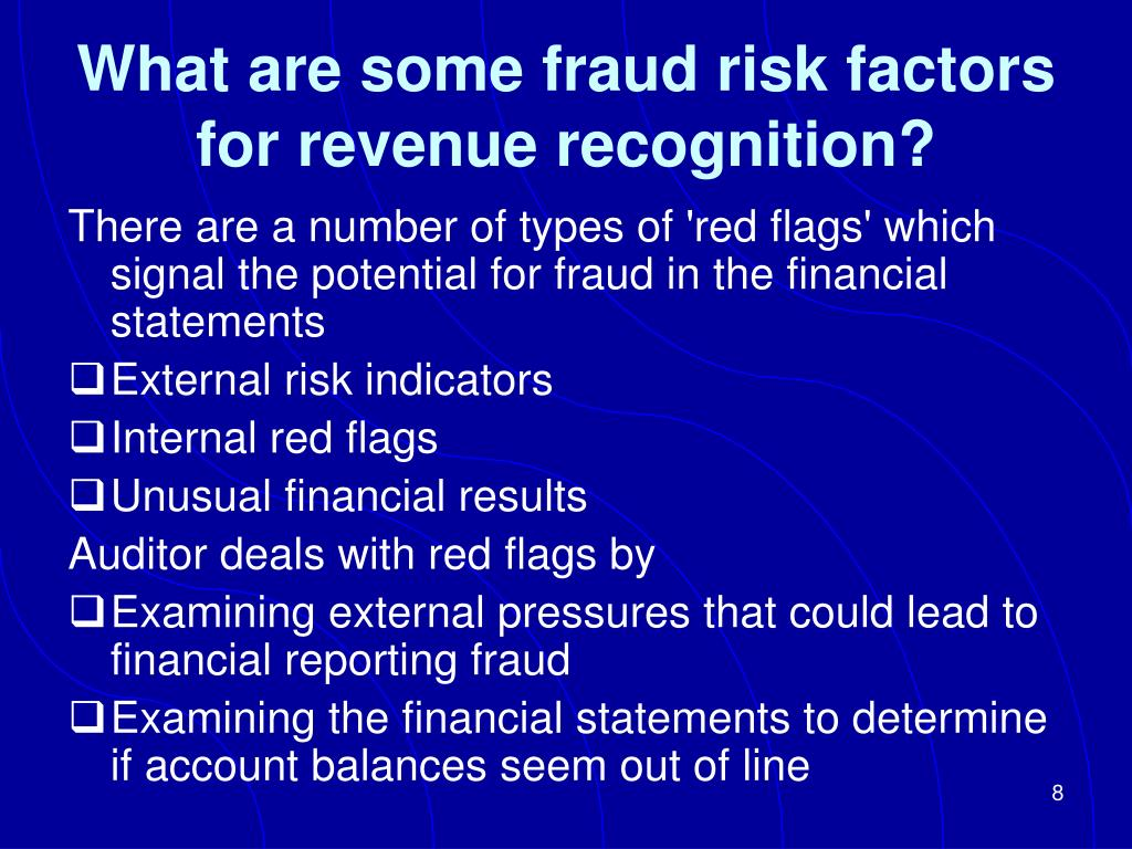 What are some fraud risk factors for revenue recognition?