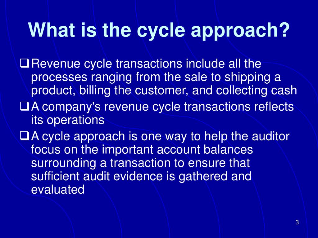What is the cycle approach?