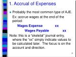 1 accrual of expenses