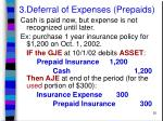 3 deferral of expenses prepaids