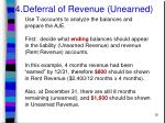 4 deferral of revenue unearned30