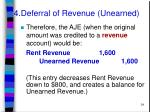 4 deferral of revenue unearned34