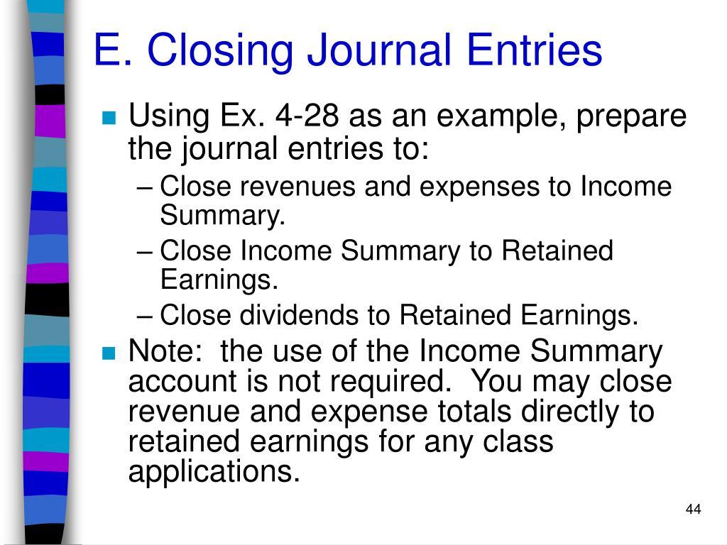 E. Closing Journal Entries