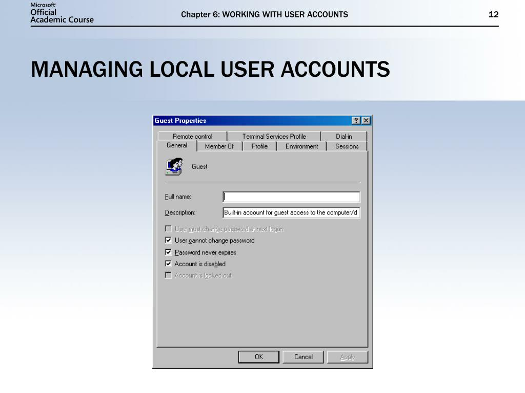 Chapter 6: WORKING WITH USER ACCOUNTS