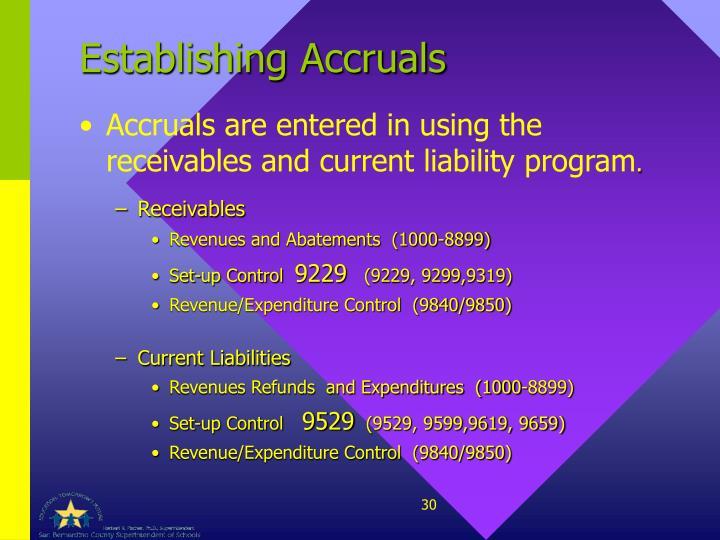 Establishing Accruals