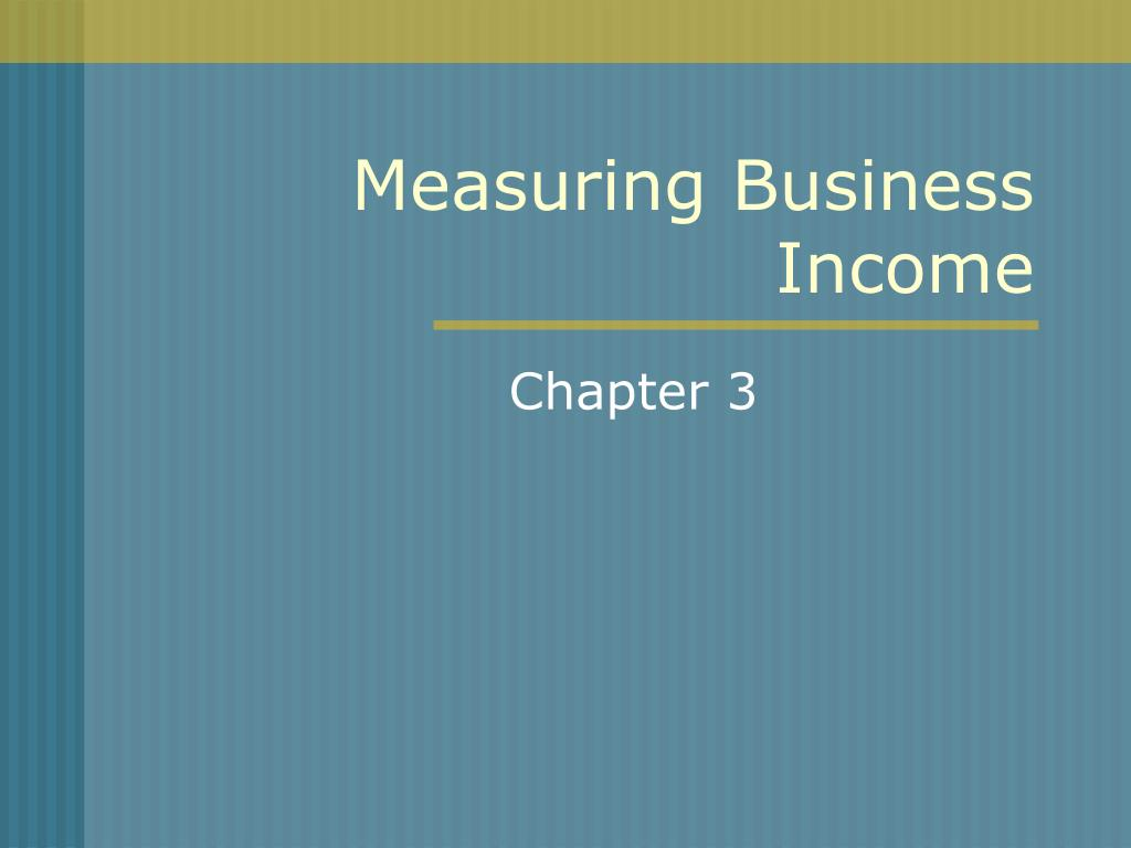 Measuring Business Income