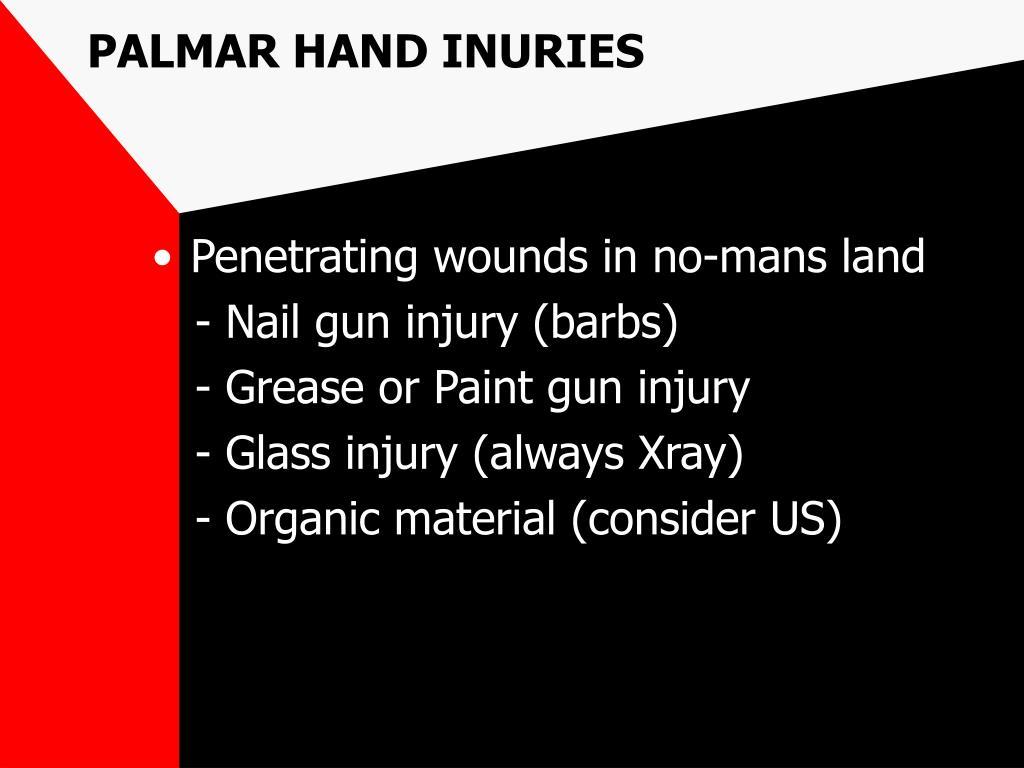 PALMAR HAND INURIES