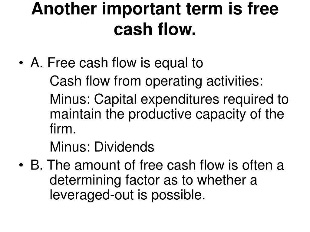 Another important term is free cash flow.