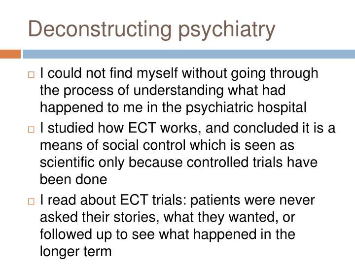 Deconstructing psychiatry